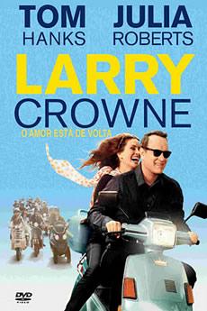 Baixar Larry Crowne: O Amor Está de Volta