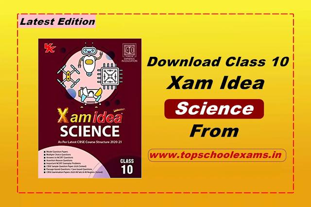 Download Xam Idea Science -Class 10 - CBSE - Examination 2020-2021 PDF, Latest Edition Free