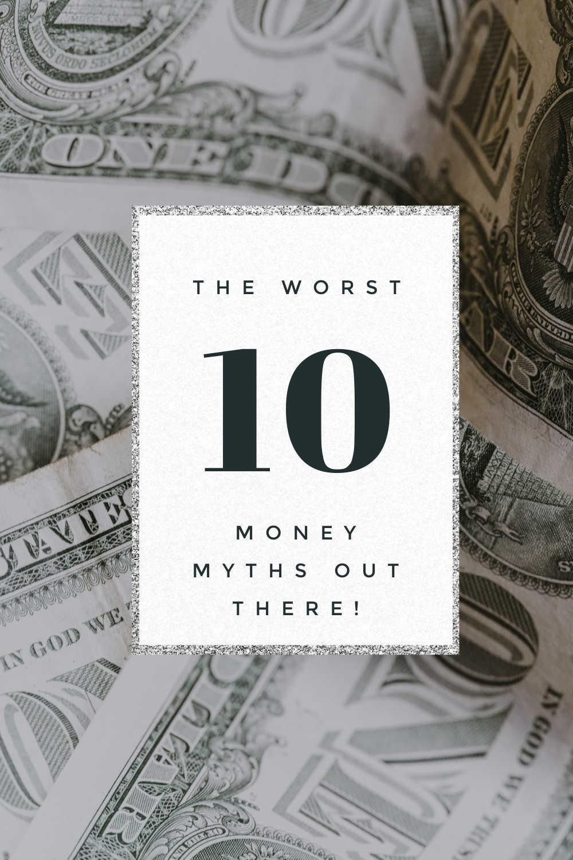 TOP MONEY MYTHS