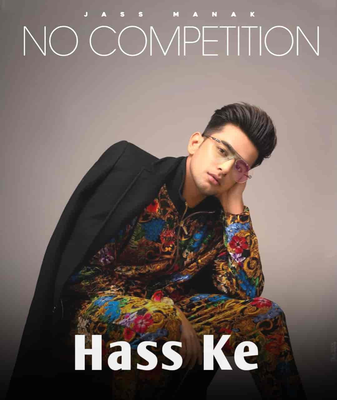 Hass Ke Punjabi Song Image From Album No Competition Of Jass Manak