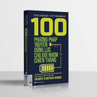 100 phương pháp truyền động lực cho đội nhóm chiến thắng ebook PDF-EPUB-AWZ3-PRC-MOBI
