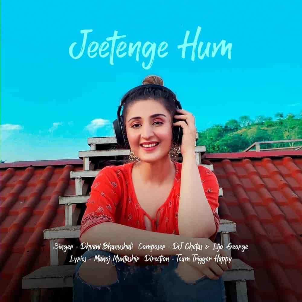 Jeetenge Hum Song Image By Dhvani Bhanushali