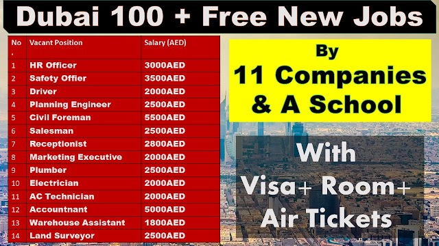 Dubai 100+Jobs By 11 Company & A School