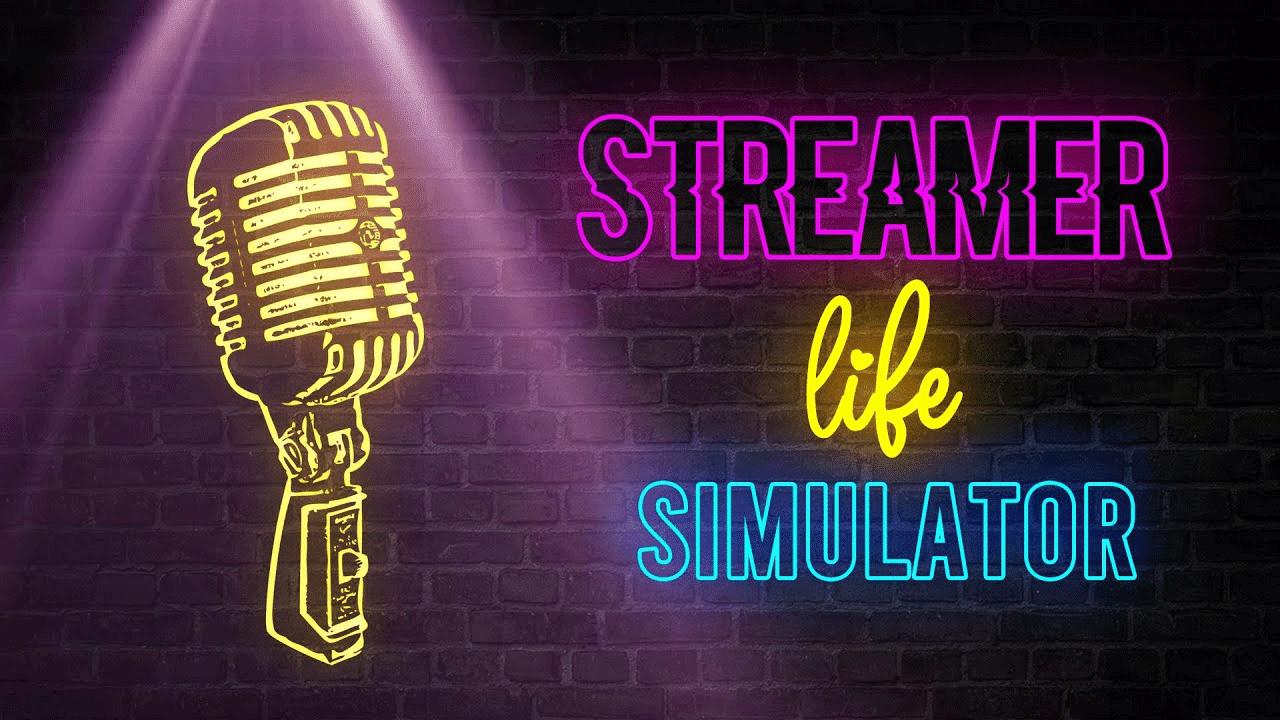 Link Tải Game Streamer Life Simulator Free Download
