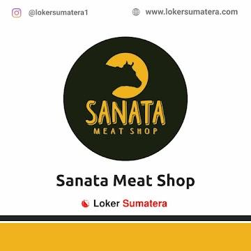 Lowongan Kerja Batam: Sanata Meat Shop April 2021