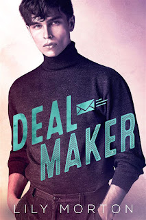 Deal maker | Mixed messages #2 | Lily Morton