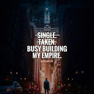 single taken busy building my empire meaning erstes kennenlernen der schwiegereltern