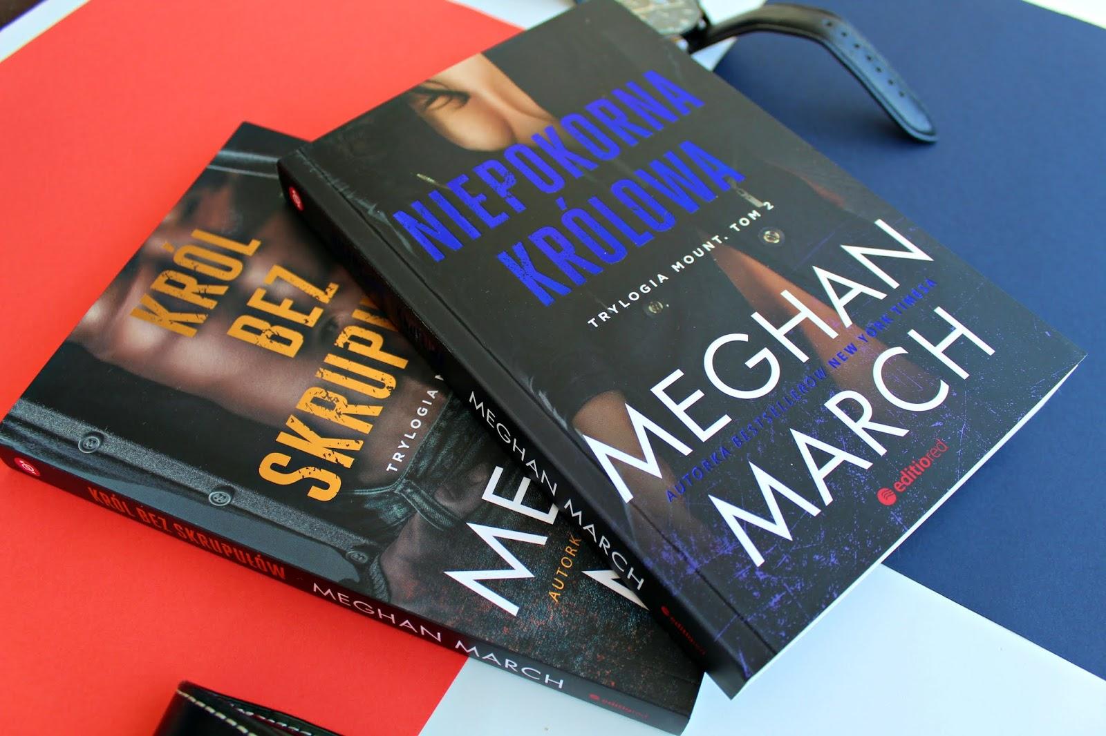 """Meghan March """"Niepokorna Królowa"""" - recenzja książki"""