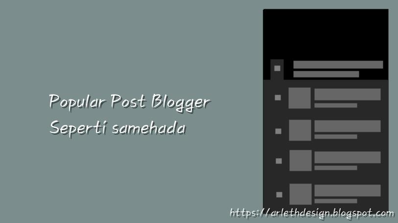 Popular Post Samehada untuk Blogger