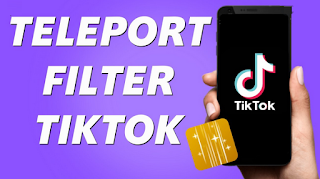 Filter teleport tiktok  || How to get filter teleport  on TikTok