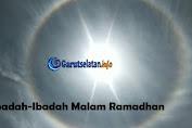 Ibadah-ibadah Malam Ramadhan