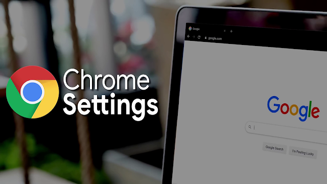 Top 20 Chrome Browser settings you can change.