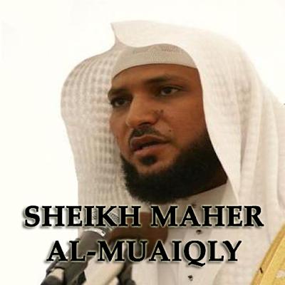 Audio Murottal Al-Quran 30 Juz Syeikh Maher Al Muaiqaly Full