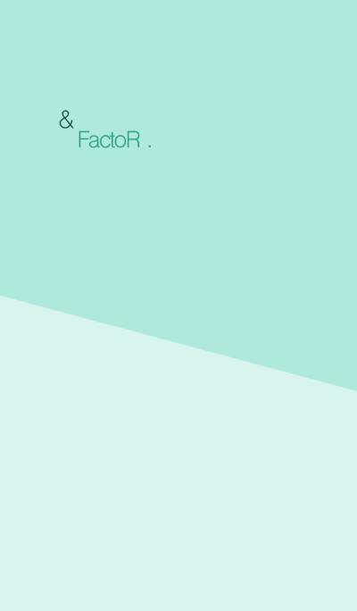 & FactoR .