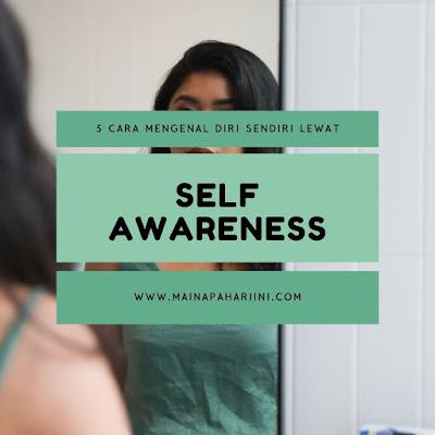 cara mengenal diri sendiri