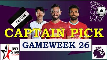 عن اخر 10 جولات مقارنة بين افضل ترشيحات الكابتن للدبل جيم ويك 26 - GW26 A comparison of the Captain's top picks