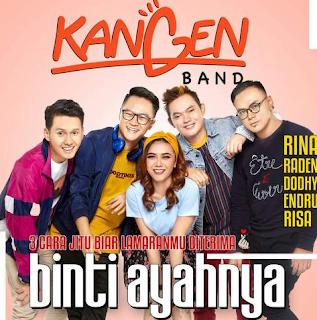 Kangen Band - Binti Ayah