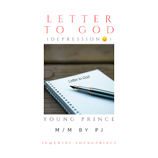 DOWNLOAD MP3: Young Prince – Letter To God