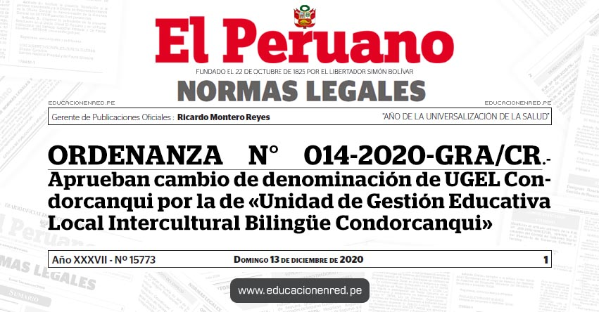 ORDENANZA N° 014-2020-GRA/CR.- Aprueban cambio de denominación de UGEL Condorcanqui por la de «Unidad de Gestión Educativa Local Intercultural Bilingüe Condorcanqui»