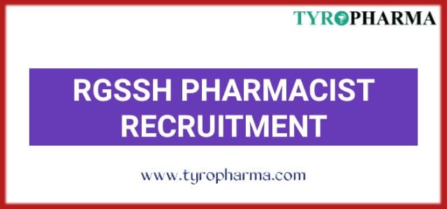 Latest Govt Pharmacist Jobs in RGSSH 04 vacancies