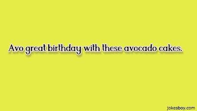 awesome avocado puns