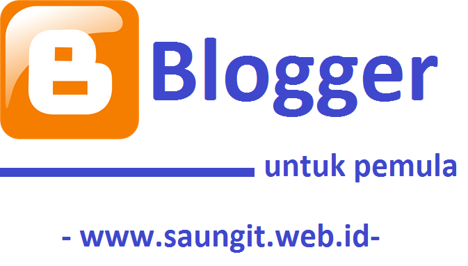 Tutorial Optimasi Blogger untuk Pemula # 1