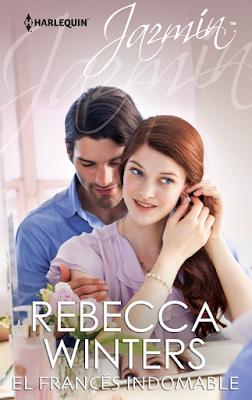 Rebecca Winters - El Francés Indomable