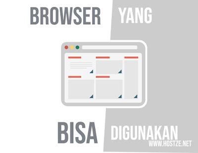 Inilah 15 Browser Yang Bisa Kamu Gunakan Lengkap Dengan Pengertian, Fungsi dan Juga Penjelasan | Nomor 15 Bisa Untuk Akses Deepweb! - hostze.net