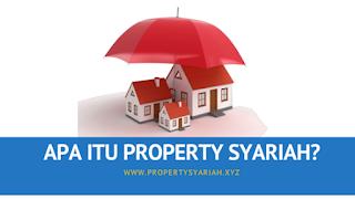 Apa Itu Property Syariah?