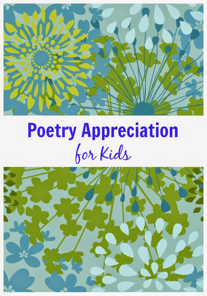 Poetry Appreciation Ideas for Kids