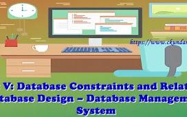 Unit V: Database Constraints and Relational Database Design – Database Management System