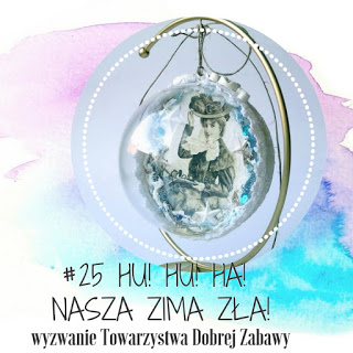http://tdz-wyzwaniowo.blogspot.com/2017/12/hu-hu-ha-nasza-zima-za-wyzwanie-25.html