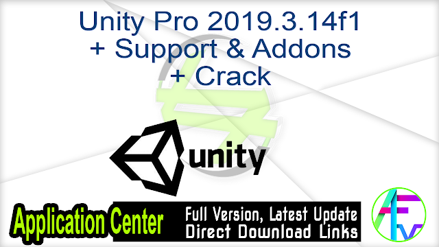 Unity Pro 2019.3.14f1 + Support & Addons + Crack