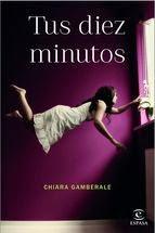 http://lecturasmaite.blogspot.com.es/2015/04/novedades-abril-tus-diez-minutos-de.html