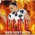 AUDIO MUSIC | Ben Kinyaiya - Fire  | DOWNLOAD Mp3 SONG