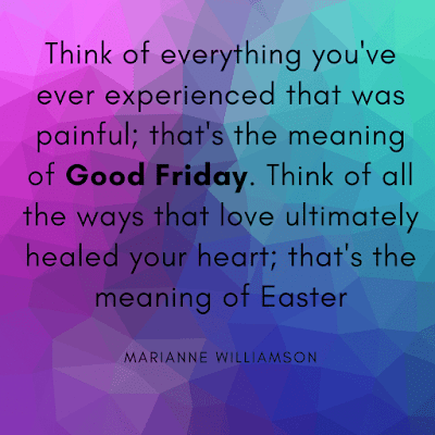 Good friday images with quotes of Marianne Williamson