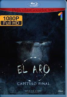 El Aro: Capítulo Final (2019) [1080p BRrip] [Latino-Inglés] [GoogleDrive]