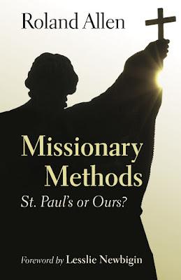 Roland Allen-Métodos Misioneros-Los Nuestros o Los De Pablo-