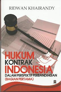 Hukum Kontrak Indonesia dalam Perspektif Perbandingan ( Bagian Pertama )
