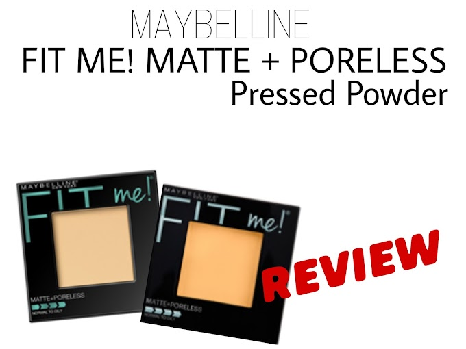 Review Maybelline Fit Me Matte+Poreless Pressed Powder - Shade 220 Natural Beige & Shade 230 Natural Buff