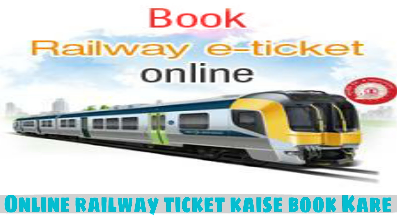 mobile se online railway ticket kaise book kare irctc. Black Bedroom Furniture Sets. Home Design Ideas