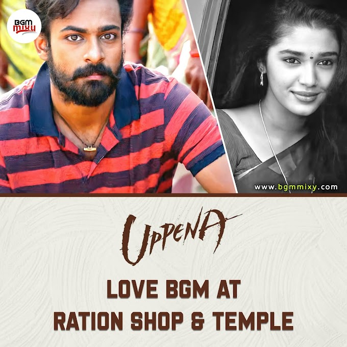 Uppena Love BGM At Ration Shop and Temple - Uppena BGMs HD