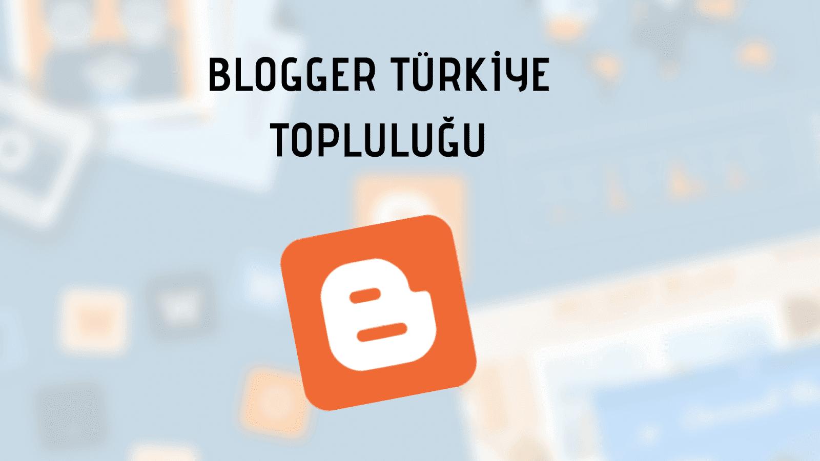 Blogger Türkiye Topluluğu