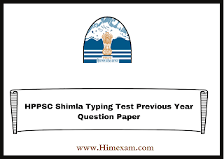 HPPSC Shimla Typing Test Previous Year Question Paper