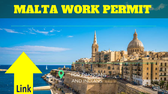 MALTA WORK PERMIT, APPLY MALTA WORK VISA FOR INDIANS AND PAKISTAN