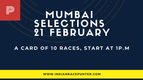 Mumbai Race Selections 21 February