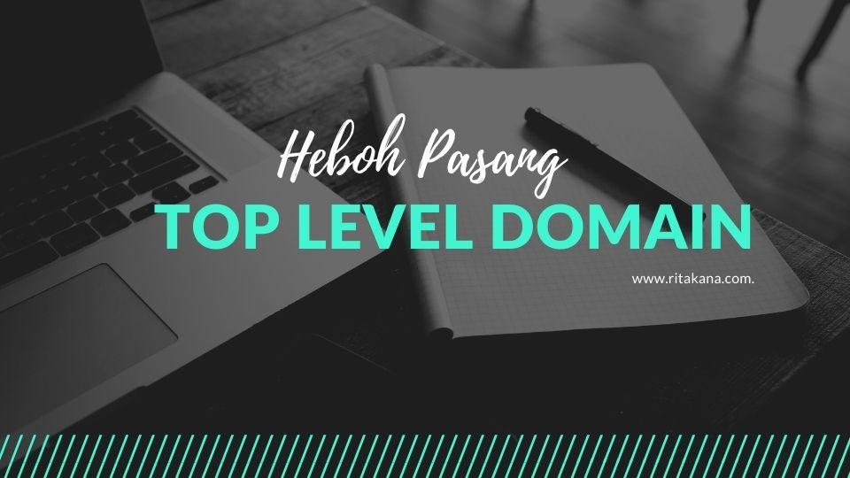 Heboh Pasang Top Level Domain