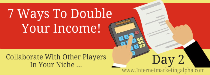 7 Ways To double your income