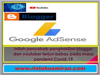 Inilah penyebab penghasilan blogger dan youtuber terjun bebas pada masa pandemi Covid-19