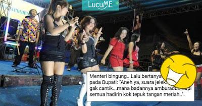 Cerita Lucu 'Konser Dangdut dan Pak Menteri' Ini Bikin Ngakak Sampai Lemas